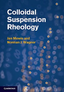 Colloidal Suspension Rheology (Cambridge University Press, 2011)