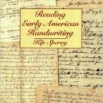 Kip Sperry's Reading Early American Handwriting (1998)