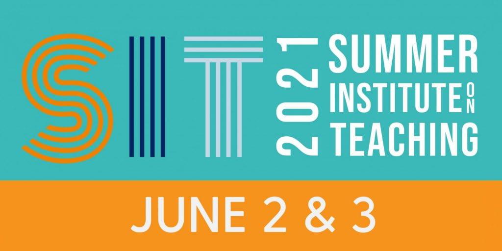 Summer Institute on Teaching 2021 logo
