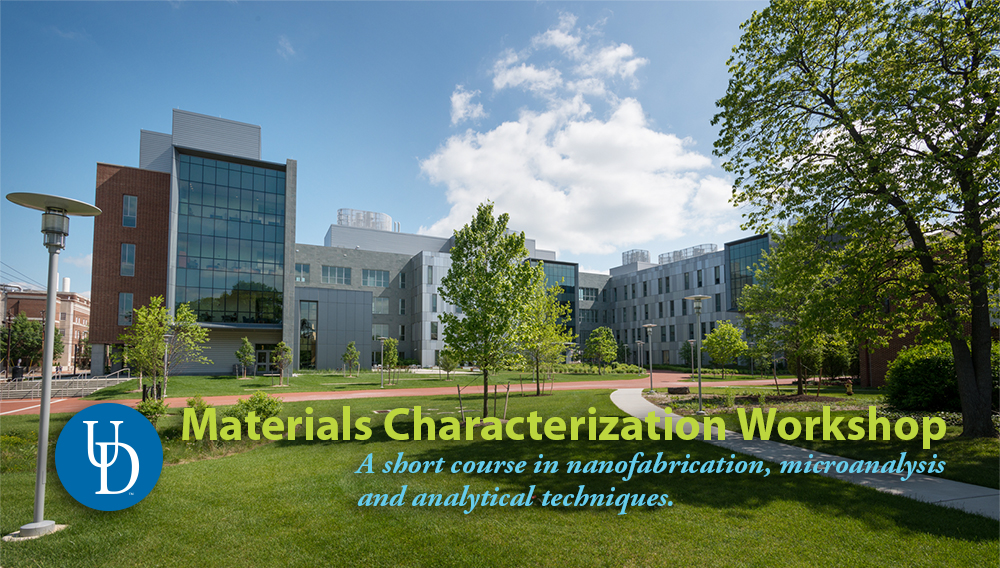 UD's Materials Characterization Workshop