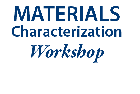 Materials Characterization Workshop at the University of Delaware