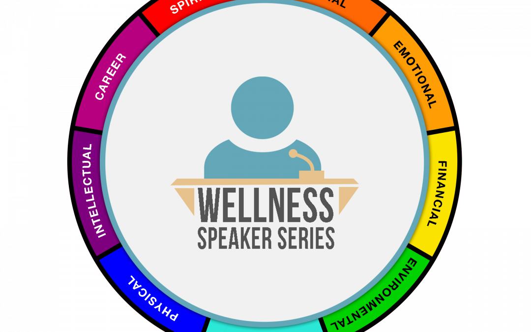 Save the Dates: Wellness Speaker Series Spring 2018