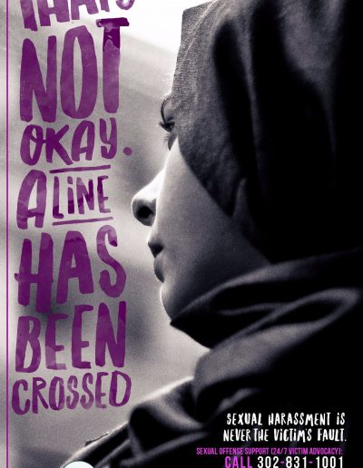 It's not okay. A line has been crossed: Sexual Assault is Never the Victim's fault. Call 302-831-1001 to speak with an SOS advocate