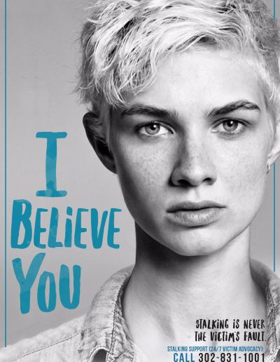 I believe you: Sexual Assault is Never the Victim's fault. Call 302-831-1001 to speak with an SOS advocate