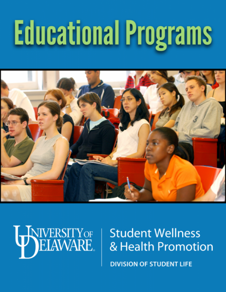 Educational Programs: Learn how to request a peer led or staff led educational program for your classroom, residence hall, or student group.