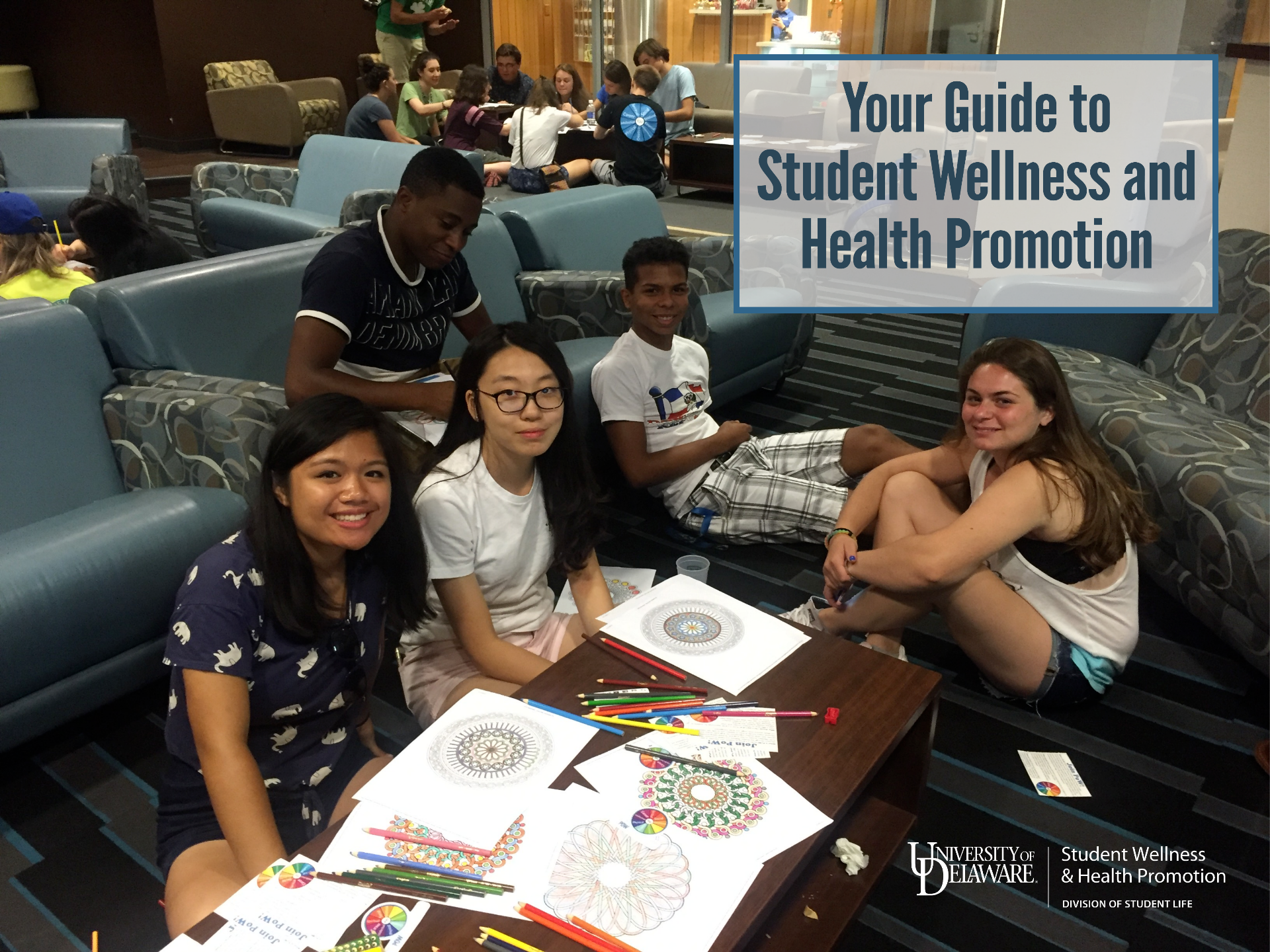 New Student Information Packet: Your Guide to Student Wellness and Health Promotion