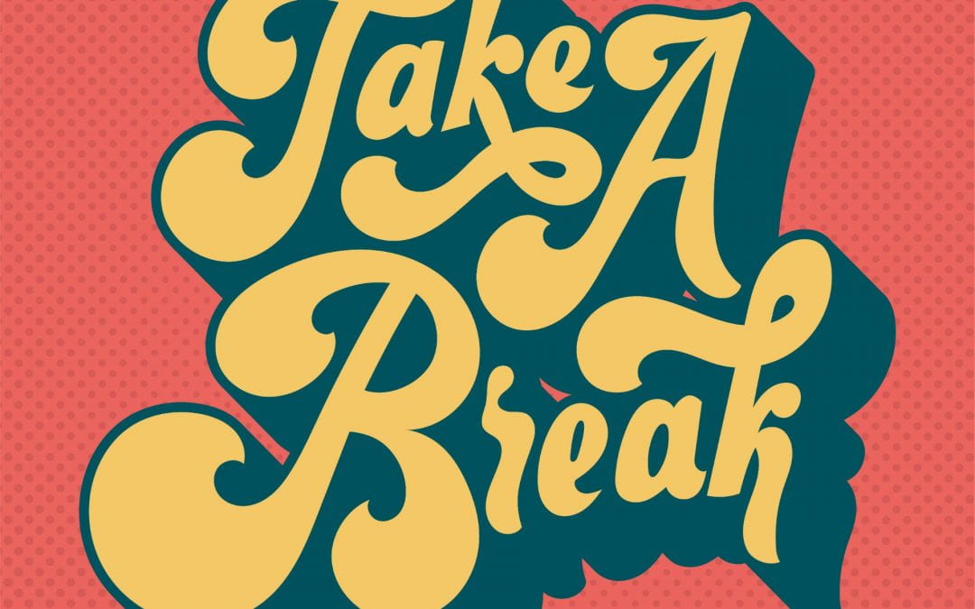 Stressed out? Check out these ways to take a break!