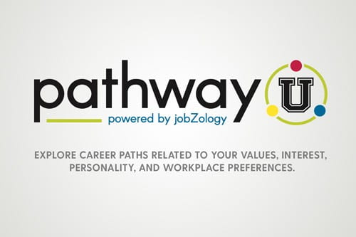 PathwayU can help lay out an educational pathway to the career you want!