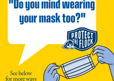 """Graphic of two hands holding a disposable mask. Word bubble reads, """"Do you mind wearing your mask too?"""" and the text box below says, """"See below for more ways to ask someone to mask up"""""""