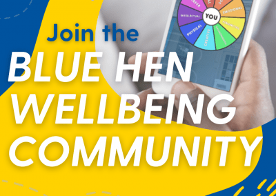 """Person holding phone displaying UD's health and wellness wheel. Title reads: """"Join the Blue Hen Wellbeing Community""""."""