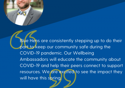 a quote from the dean of students about how the campus has already worked hard to reduce the spread of covid and how the amabassador program will complement these efforts