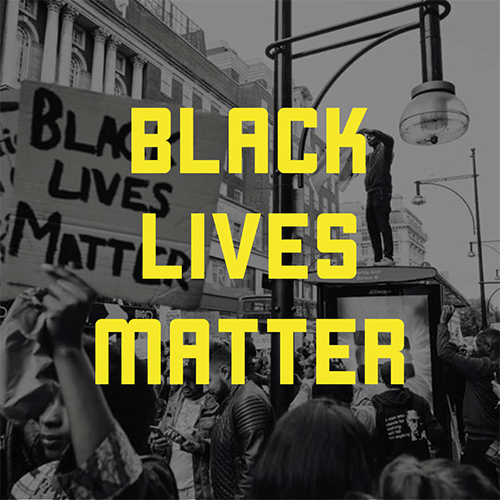 A black and white image of protestors featuring yellow text the reads Black Lives Matter