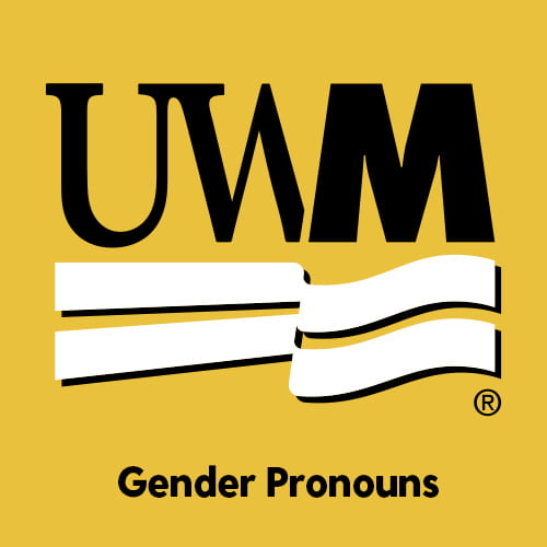 A dark yellow background with black and white text that reads UWM Gender Pronouns