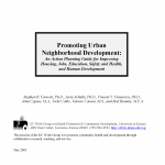 Cover of Promoting Urban Neighborhood Development: An Action Planning Guide for Improving Housing, Jobs, Education, Safety and Health, and Human Development
