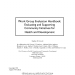 Cover of Work Group Evaluation Handbook: Evaluating and Supporting Community Initiatives for Health and Development