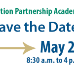 Save the date for the Education Partnership Academy on May 24, from 8:30 a.m. to 4 p.m.