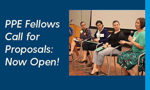 PPE Fellows Call for Proposals: Now Open!