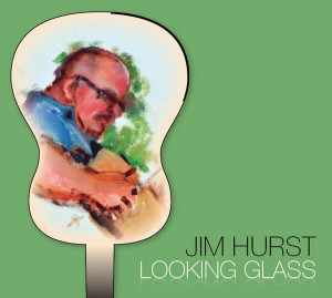 Jim Hurst: Looking Glass cover
