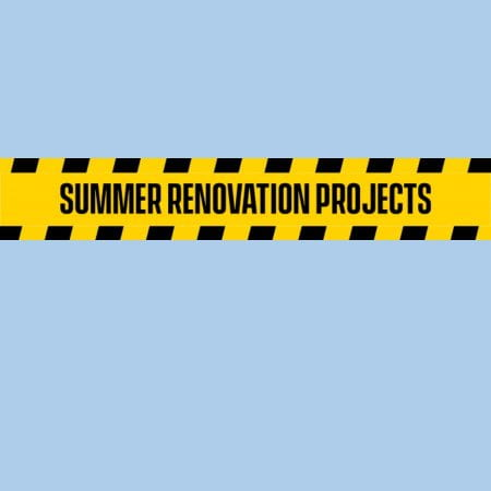 Summer Renovation Projects