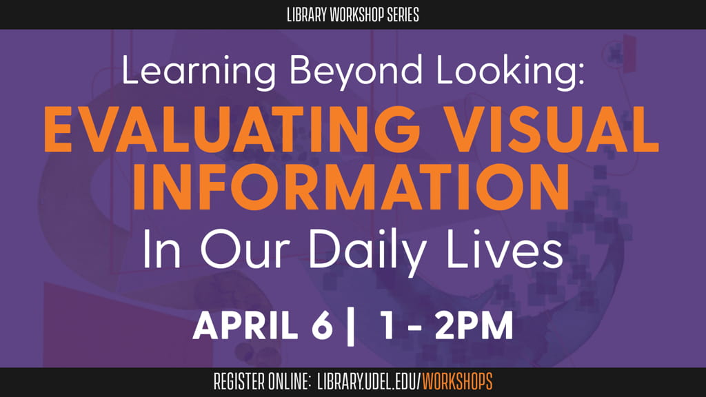 Learning Beyond Looking: Evaluating Visual Information in Our Daily Lives, April 6, 1 PM