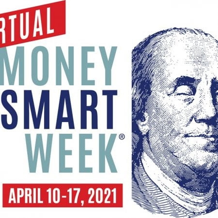 Virtual Money Smart Week, April 10-17, 2021