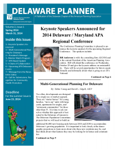 Spring 2014 issue of the Delaware Planner, a publication of the Delaware chapter of the American Planning Association