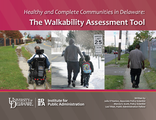 Cover of the new 2016 Healthy and Complete Communities in Delaware: The Walkability Assessment Tool