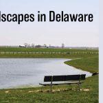 Rural Landscapes in Delaware