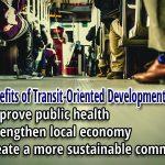 Benefits of Transit-Oriented Development
