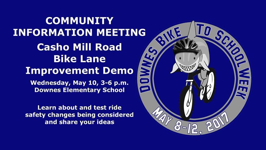 Flyer advertising the Community Information Meeting to discuss improvements to the Casho Mill Road Bike Lane