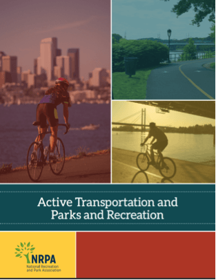 Image of NRPA report titled Active Transportation and Parks and Recreation