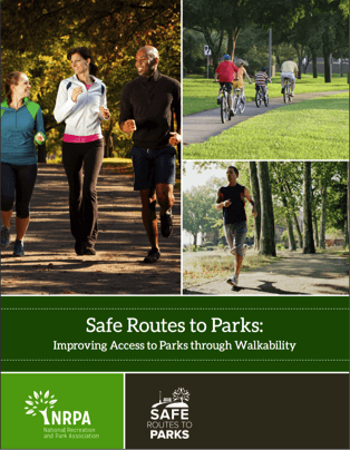 Image of NRPA report titled Safe Routes to Parks.
