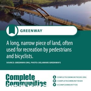 Greenway: A long, narrow piece of land, often used for recreation by pedestrians and bicyclists.