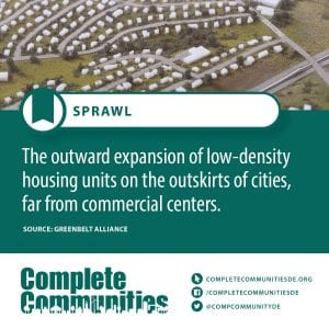 Sprawl: The outward expansion of low-density housing units on the outskirts of cities, far from commercial centers.