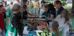 Access to Healthy Food in Delaware: Support Through Local-Level Policy Initiatives