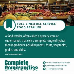 Full-Line\Full-Service Food Retailer. A food retailer, often called a grocery store or supermarket, that sells a complete range of typical food ingredients including meats, fruits, vegetables, grains, and dairy.