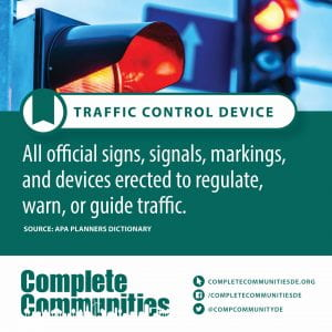 Traffic Control Device. All official signs, signals, markings, and devices erected to regulate, warn, or guide traffic.