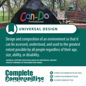 Universal Design. Design and composition of an environment so that it can be accessed, understood, and used to the greatest extent possible by all people regardless of their age, size, ability, or disability.