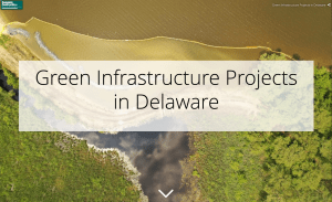 Green Infrastructure Projects in Delaware GIS Story Map