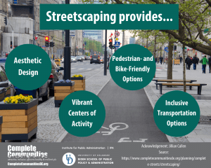 Infographic stating streetscaping provides aesthetic design, vibrant centers of activity, pedestrian- and bike-friendly options, and inclusive transportation options.