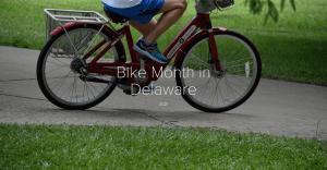 Bike Month in Delaware 2021