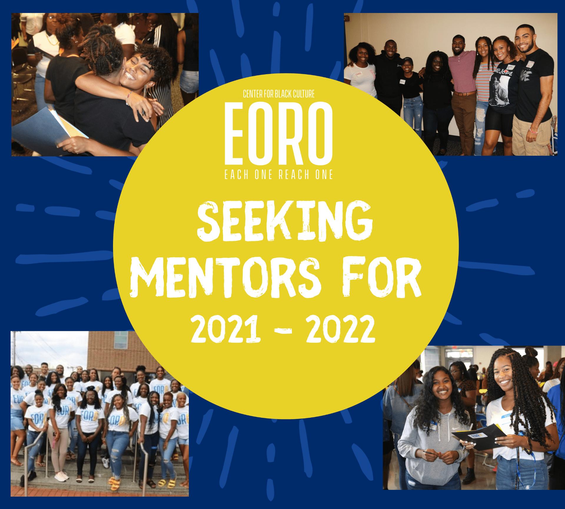 Each One Reach One - Seeking Mentors for 2021-2022
