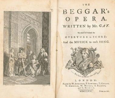 The Beggar's Opera, Written by John Gay.