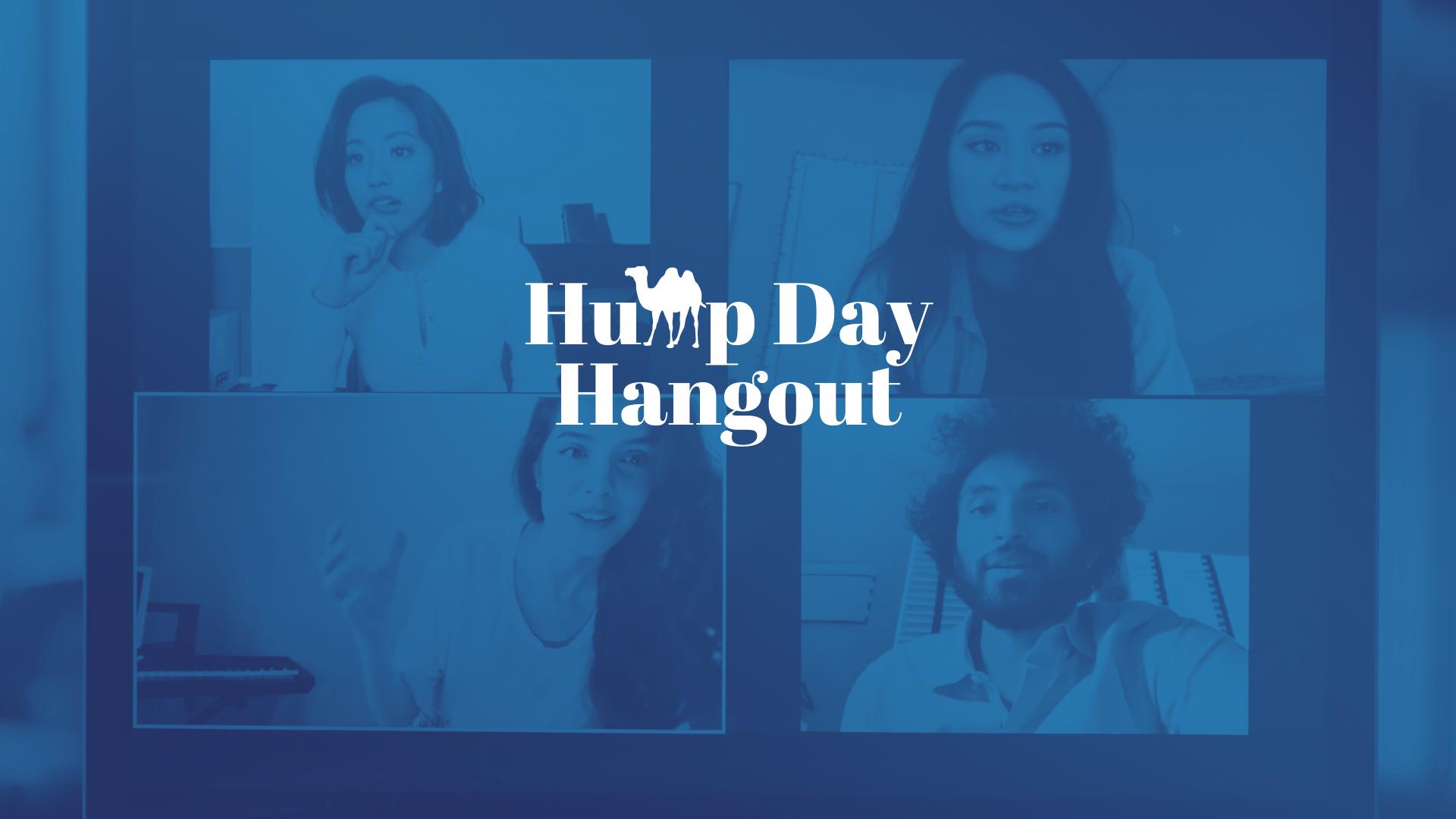 Hump Day Hangout