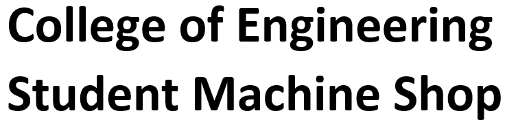 ENGR Student Machine Shop