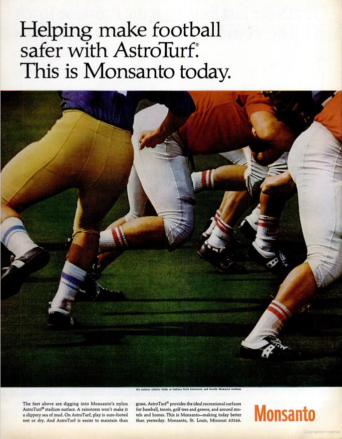 Figure 4. A 1967 Monsanto advertisement for AstroTurf celebrated synthetic turf as a healthy alternative to natural grass. Monsanto Advertisement, Life, November 24, 1967. (Used with permission from Monsanto.)