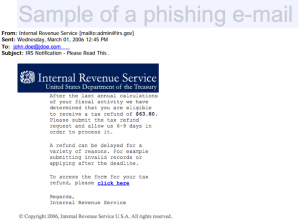 "The IRS will NEVER send you email telling you to ""click here"" to claim your refund."