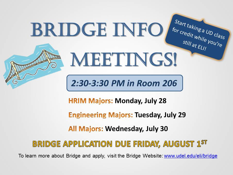 Bridge Info Meetings- Fall 2014
