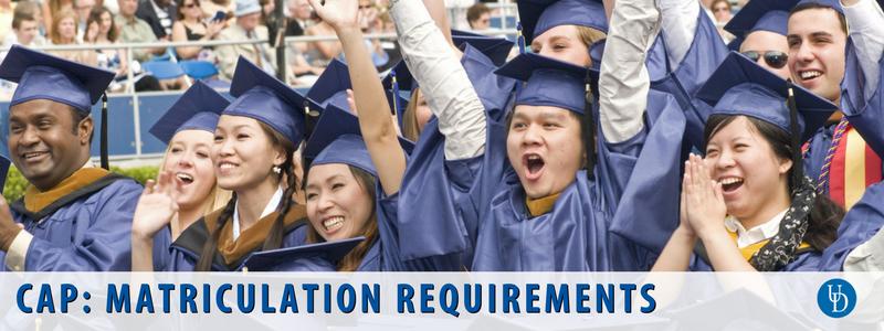 CAP Matriculation Requirements