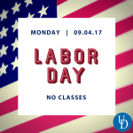 Labor Day - No classes on 9/4/2017